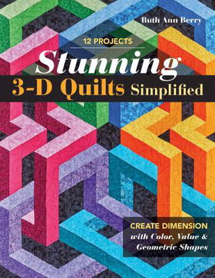 Stunning 3D Quilts from C & T