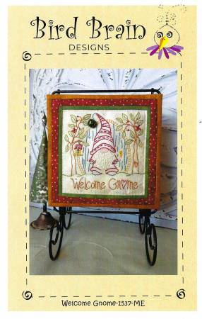 Bird Brain Welcome Gnome hand embroidery BBD1537