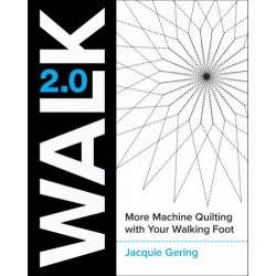 Walk 2.0 from Jacque Gerhing for machine quilting