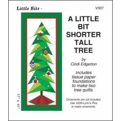 Cindi Edgerton A Little Bit Shorter Tall Tree pattern V307